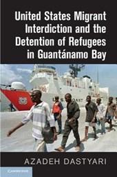United States Migrant Interdiction and the Detention of Refu