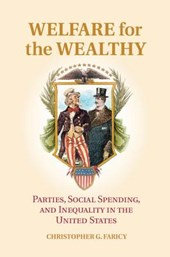 Welfare for the Wealthy | Christopher G Faricy |