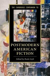 The Cambridge Companion to Postmodern American Fiction | Paula Geyh |