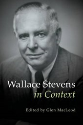 Wallace Stevens in Context | Glen Macleod |