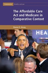 Affordable Care Act and Medicare in Comparative Context | Eleanor D. Kinney |