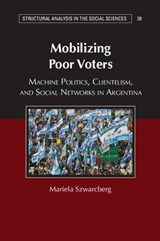 Mobilizing Poor Voters | Mariela Szwarcberg |