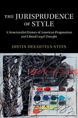 The Jurisprudence of Style | Justin Desautels-Stein |