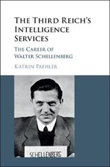 The Third Reich's Intelligence Services | Katrin Paehler |