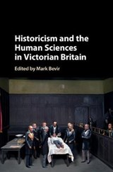 Historicism and the Human Sciences in Victorian Britain | Mark Bevir |