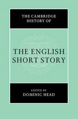 The Cambridge History of the English Short Story | Dominic Head |