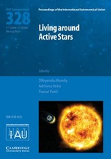 Living around Active Stars (IAU S328) | Dibyendu Nandy |
