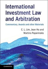 International Investment Law and Arbitration | Lim, Chin Leng ; Ho, Jean ; Paparinskis, Martins |