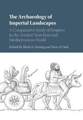 Archaeology of Imperial Landscapes | Bleda S During |