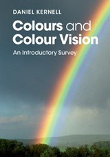 Colours and Colour Vision | Daniel Kernell |