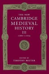 New Cambridge Medieval History: Volume 3, c.900-c.1024