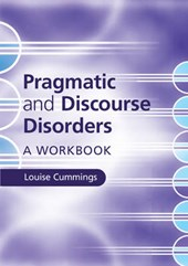 Pragmatic and Discourse Disorders | Louise Cummings |