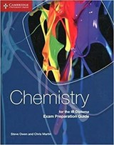 Chemistry for the Ib Diploma Exam Preparation Guide | Steve Owen |