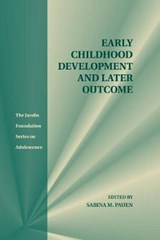 Early Childhood Development and Later Outcome | auteur onbekend |