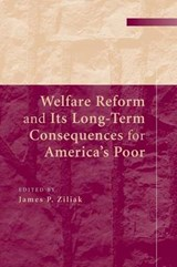 Welfare Reform and Its Long-Term Consequences for America's Poor |  |