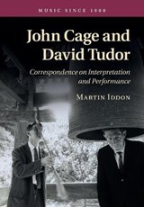 John Cage and David Tudor | Martin Iddon |