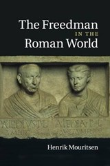 Freedman in the Roman World | Henrik Mouritsen |
