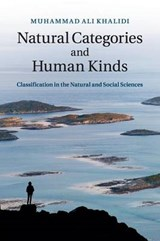 Natural Categories and Human Kinds | Muhammad Ali Khalidi |