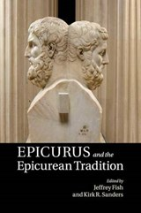Epicurus And The Epicurean Tradition | auteur onbekend |