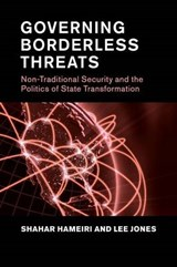 Governing Borderless Threats | Hameiri, Shahar ; Jones, Lee |