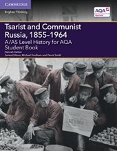 A/AS Level History for AQA Tsarist and Communist Russia,