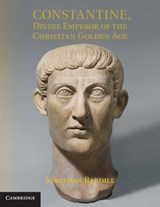 Constantine, Divine Emperor of the Christian Golden Age | Jonathan Bardill |