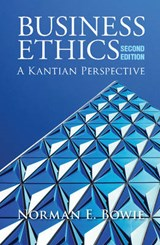 Business Ethics | Norman E. Bowie |