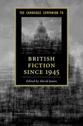 Cambridge Companion to British Fiction since