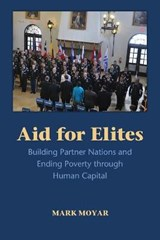 Aid for Elites | Mark Moyar |