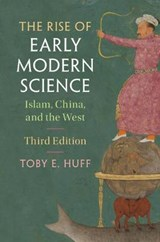 The Rise of Early Modern Science | Toby E. Huff |