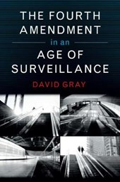Fourth Amendment in an Age of Surveillance