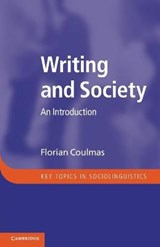 Writing and Society | Florian Coulmas |