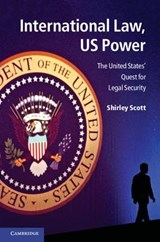 International Law, Us Power | Shirley V. Scott |