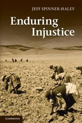 Enduring Injustice | Jeff Spinner-Halev |