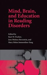 Mind, Brain, and Education in Reading Disorders | Kurt W Fischer |