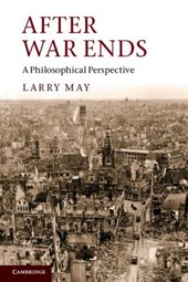After War Ends | Larry May |
