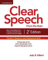Clear Speech from the Start Teacher's Resource and Assessment Book