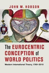 The Eurocentric Conception of World Politics