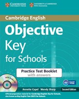Objective Key for Schools Practice Test Booklet with Answers with Audio CD | Annette Capel |