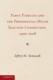 Party Pursuits and The Presidential-House Election Connection, 1900-2008