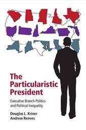 Particularistic President