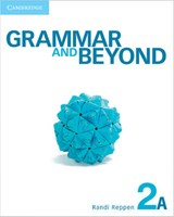 Grammar and Beyond Level 2 Student's Book A and Workbook a Pack | Randi Reppen |