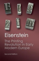 The Printing Revolution in Early Modern Europe | Elizabeth L. Eisenstein |
