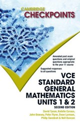 Cambridge Checkpoints Vce Standard General Mathematics | Neil Duncan; David Tynan; Natalie Caruso; John Dowsey; Peter Flynn; Dean Lamson; Philip Swedosh |