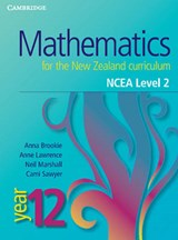 Mathematics for the New Zealand Curriculum Year 12 | Anna Brookie; Anne Lawrence; Cami Sawyer; Neil Marshall |