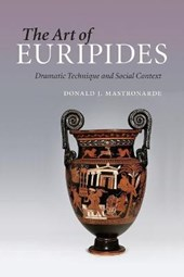 Art of Euripides | Donald J. Mastronarde |