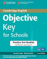 Objective Key for Schools Practice Test Booklet without Answ | Annette Capel |