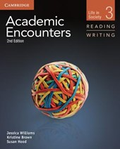 Academic Encounters Level 3 Student's Book Reading and Writing | Jessica Williams |