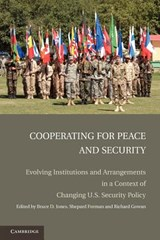 Cooperating for Peace and Security | Bruce D Jones |