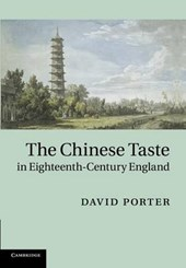 The Chinese Taste in Eighteenth-Century England
